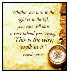 Isaiah 30:21 Bible Verses Quotes, Bible Scriptures, Faith Quotes, Healing Scriptures, Heart Quotes, Isaiah 30, Encouragement, A Course In Miracles, Jesus Freak