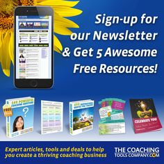 Get 5 FREE Coaching Resources when you sign up for our value-packed newsletter for Coaches here: Coaching Questions, Coaching Skills, Time Management Tools, Dealing With Difficult People, Coach Quotes, Career Coach, Leadership, Sign, Coaches