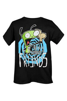 "Invader Zim Gir ""Me and the Squirrel are Friends"" T-shirt"