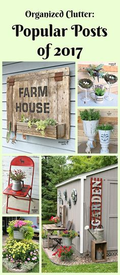 Most Popular Posts of 2017 #upcycle #repurposed #thriftshop #stencil #oldsignstencil #junkgarden #gardenjunk #rusticgarden #gardenshed