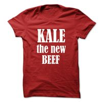 Kale the new beef! - White text