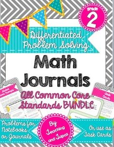2nd Grade DIFFERENTIATED Problem Solving Math Journal - ALL CCSS BUNDLE (every standard has at least 8 rigorous tasks) $