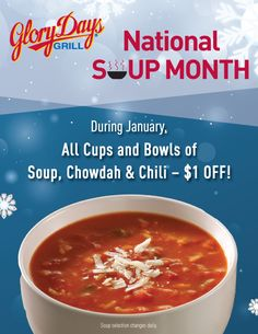 $1 Off All Soups, Chowdah and Chili ALL MONTH @GloryDaysGrill