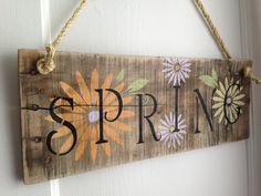 Distressed Natural Rustic Spring Hanging Sign by JMPalletDesign, $25.00