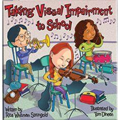 Taking Visual Impairment to School Book. $12.95
