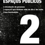 2º de 12 critérios para determinar um bom espaço público #CidadeParaPessoas