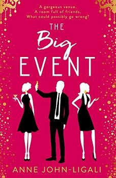 The Big Event by Anne John-Ligali - Book Review