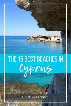 THE 15 BEST BEACHES IN CYPRUS tips for finding the best beach for your Cyprus vacation in #AgiaNapa #Larnaca #Paphos #Limassol