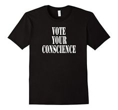 Men's Vote Your conscience Political Shirt 2XL Black Moti... https://www.amazon.com/dp/B01IUGZ1RM/ref=cm_sw_r_pi_dp_pfwKxbR3TXK4N
