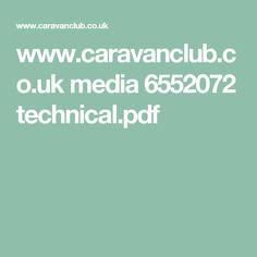 www.caravanclub.co.uk media 6552072 technical.pdf
