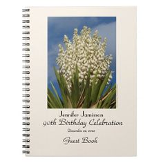 """90th Birthday Party Guest Book, Blooming Yucca Note Books - This 90th Birthday Party Guest Book is decorated with my original photograph of a beautiful """"Spanish Dagger"""" yucca in full bloom. Background color is pale linen. Text is black. Easy to customize, just CHANGE or delete EXAMPLE TEXT. Original photograph by Marcia Socolik. All Rights Reserved © 2014 Alan & Marcia Socolik. #90thBirthday #GuestBooks #Southwest #Yucca"""