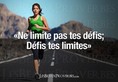 «Ne limite pas tes défis; Défis tes limites» Best Sports Quotes, Sport Quotes, Positive Quotes, Motivational Quotes, Inspirational Quotes, Sport Motivation, Fitness Motivation, Positive Motivation, Citations Sport