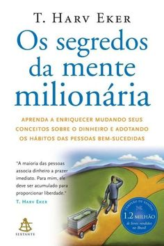 Os segredos da mente milionária - T. Search Engine, Digital Marketing, My Books, This Book, Reading, Web Class, Christopher Robin, Waiting List, Napoleon Hill
