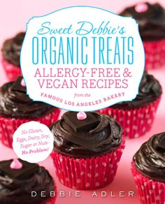 """Natalie from the fabulous blog Mommy of a Monster shares a review of the new allergy-free & vegan cookbook """"Sweet Debbie's Organic Treats""""! http://mommyofamonster.com/2013/11/sweet-debbies-organic-treats-recipes.html"""