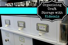 Organizing Craft Storage with Kidecals http://cmongetcrafty.com/organizing-craft-storage-with-kidecals/