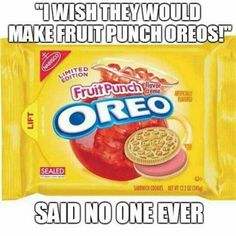 It's like the Kool-Aid man busted through the wall of the oreo factory