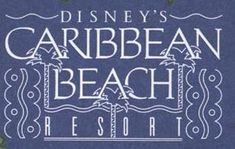 Disney's Caribbean Beach Resort - Info on dining choices, room choices, what to expect + more