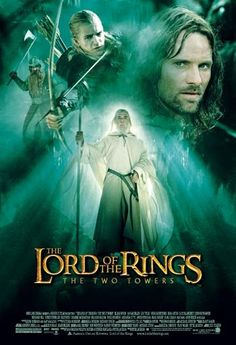 LOTR Hobbit 30 Day Challenge Day Ten: 'Favourite Film of the Original Trilogy' --The Lord of the Rings: The Two Towers