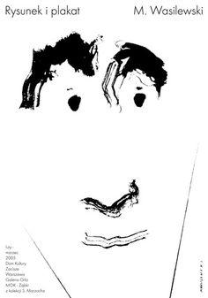 Mieczyslaw Wasilewski, Rysunek & Plakat M.Wasilewski plakat wystawowy, 2005