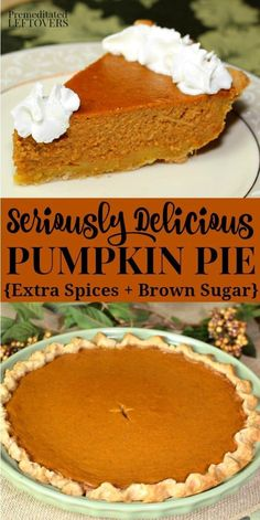 spices and brown sugar make this the best pumpkin pie recipe ever! It is an easy & delicious pumpkin pie recipe and it turns out perfectly each time.Extra spices and brown sugar make this the best pumpkin pie recipe ever! It is an easy & delicious pumpkin Best Pumpkin Pie Recipe, Perfect Pumpkin Pie, Easy Pumpkin Pie, Homemade Pumpkin Pie, Pumpkin Pie Recipe Using Brown Sugar, Pumpkin Pie Recipe Without Cloves, Betty Crocker Pumpkin Pie Recipe, Pumpkin Pie Recipe With Evaporated Milk, Libby Pumpkin Pie