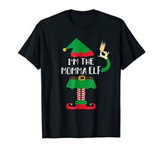79bcaa669c New I m The Momma ELF Elf Matching Family Christmas T Shirt Christmas  Clothing.