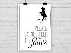 Kunstdruck Do not feed the fears keine Angst von PrintsEisenherz