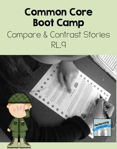 Performing in Education: Common Core Boot Camp Compare & Contrast Stories RL.9