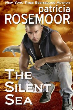 The Silent Sea, an Ebook by Patricia Rosemoor Thriller Books, Mystery Thriller, Page Turner, Mystery Books, Romance Novels, Free Books, Bestselling Author, Kindle, Ebooks