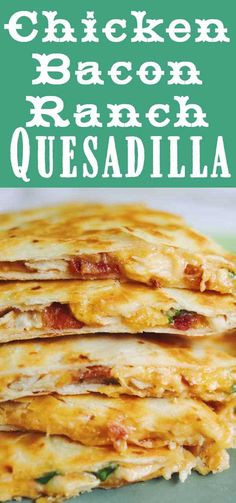Lunch Recipes, Easy Dinner Recipes, Mexican Food Recipes, Appetizer Recipes, Easy Meals, Cooking Recipes, Chicken Recipes For Lunch, Easy Chicken Quesadilla Recipe, Chicken Bacon Ranch Sandwich