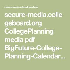 secure-media.collegeboard.org CollegePlanning media pdf BigFuture-College-Planning-Calendar-Seniors.pdf