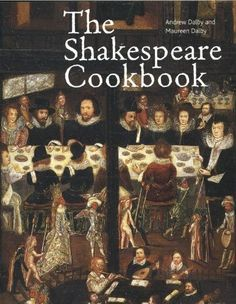 Shakespeare Cookbook, http://www.amazon.com/dp/0714123358/ref=cm_sw_r_pi_awdm_uptuwb08ZB0X5