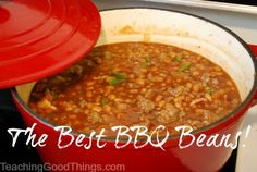 Time for cookouts, big gatherings and easy foods that please! http://teachinggoodthings.com/blog/the-best-bbq-beans-recipe/