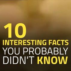 10 #Interesting #Facts of #World That You Probably Did Not Know - #2016  #science #interesting_facts #news #china #Unitedstates