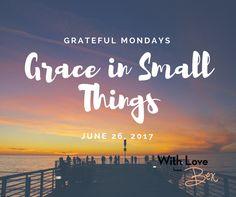 Grateful Mondays: Ju