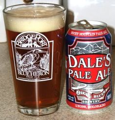 Dale's Pale Ale- great canned beer, fits the definition of a pale ale- easy drinkin