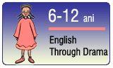 """""""English through Drama"""" este un curs distractiv pentru copii la un nivel mediu de limbă engleză. În acest curs copiii adaptează un basm la stilul unei pantomime britanice: costume îndrăznețe, umor ieftin și o mulțime de glume."""