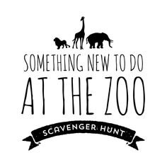 Zoo Scavenger Hunt Free Printable (Could be used as more