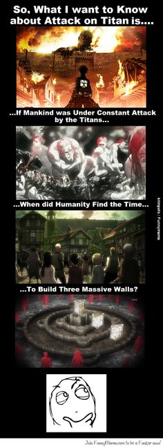 What I Want to Know About Attack on Titan is...lol hopefully the manga will tell me (update: guys stop commenting on this, i pinned this THREE YEARS AGO and at that time the manga hadn't explained this yet!! Go find another pin to put your theories on please!)