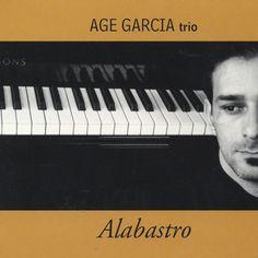 Alabastro (2002) by Age Garcia on Apple Music ★★★★★ Brazilian Jazz 北欧の歌心溢れるピアノトリオから妹尾美里まで、綺麗なメロディーを紡ぐピアニストが好きな人に。名曲揃いの隠れブラジリアン名盤。''Presence'' & ''Piano De Barro''