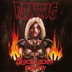 danzig_-_Black_Laden_Crown,new album from Danzig coming out in mid-may.hellyeah! I'm gonna be waiting for it. Its finally here! I'm loving it! Its better than the last one. Its heavy and its Danzig in his glory.\m/.