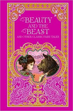 Beauty and the Beast and Other Classic Fairy Tales (Barnes & Noble Leatherbound Classic Collection): Amazon.co.uk: Various Authors: 9781435161276: Books