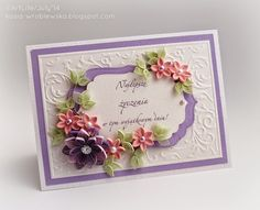 A Beautiful Quilled Greeting Card - by: Katia Wroblewska