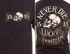 Never Die Skull on a black shirt by Lucky 13 Clothing