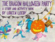 The Dragon Halloween Party by Loreen Leedy