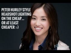 Take Beautiful Headshots a la Peter Hurley with a Cheap Lighting Setup