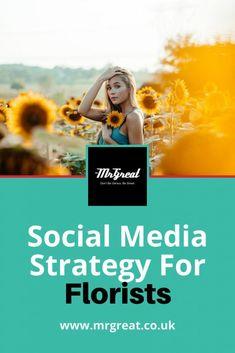 Social Media Strategy For Florists Social Media Marketing Business, Social Media Services, Social Media Tips, Social Share Buttons, Web Development Company, Florists, Business Names, London, Company Names