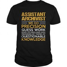 ASSISTANT ARCHIVIST T-Shirts, Hoodies, Sweatshirts, Tee Shirts (22.99$ ==► Shopping Now!)