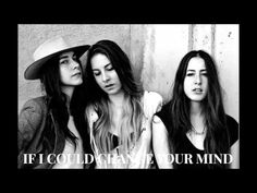HAIM - If I Could Change Your Mind ( static )