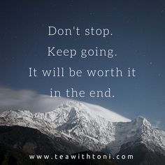 """""""It's always darkest before the dawn. If you're feeling pressed, keep pressing on. Darkness always turns into day. Stand strong. Breakthrough's on its way."""" Don't give up. Hold tight. It will be worth the fight.  www.teawithtoni.com"""