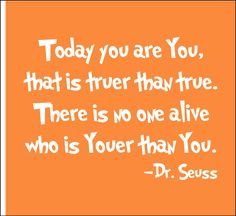 There is no one alive who is Youer than You. <3